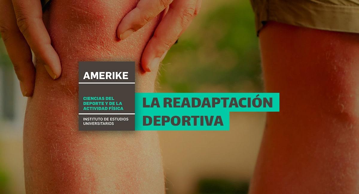 La Readaptación Deportiva, Un ámbito Profesional Con Amplias Perspectivas De Futuro Que Une Deporte Y Salud