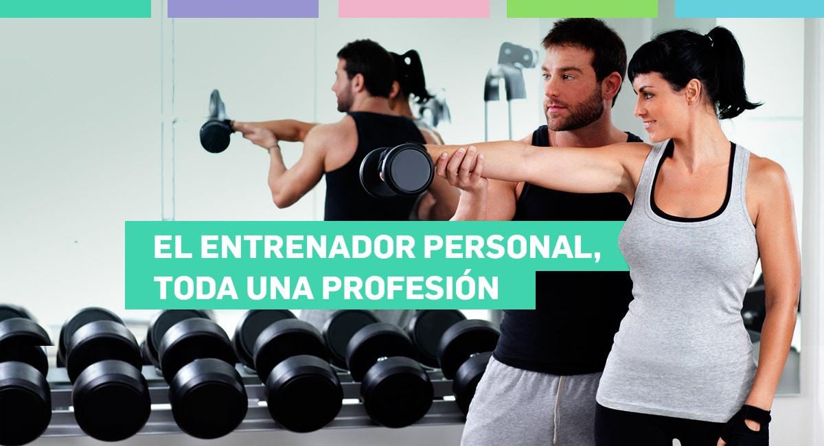 El Entrenador Personal, Toda Una Profesión