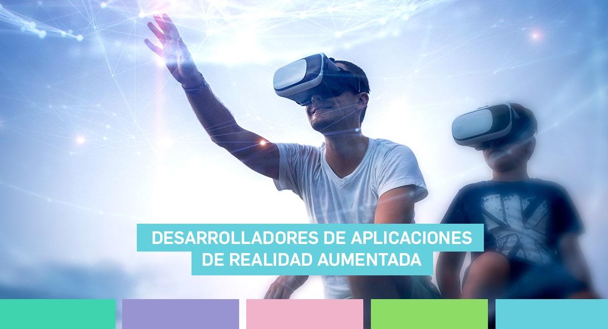 Desarrolladores De Aplicaciones De Realidad Aumentada, Uno De Los Perfiles Más Demandados En 2018