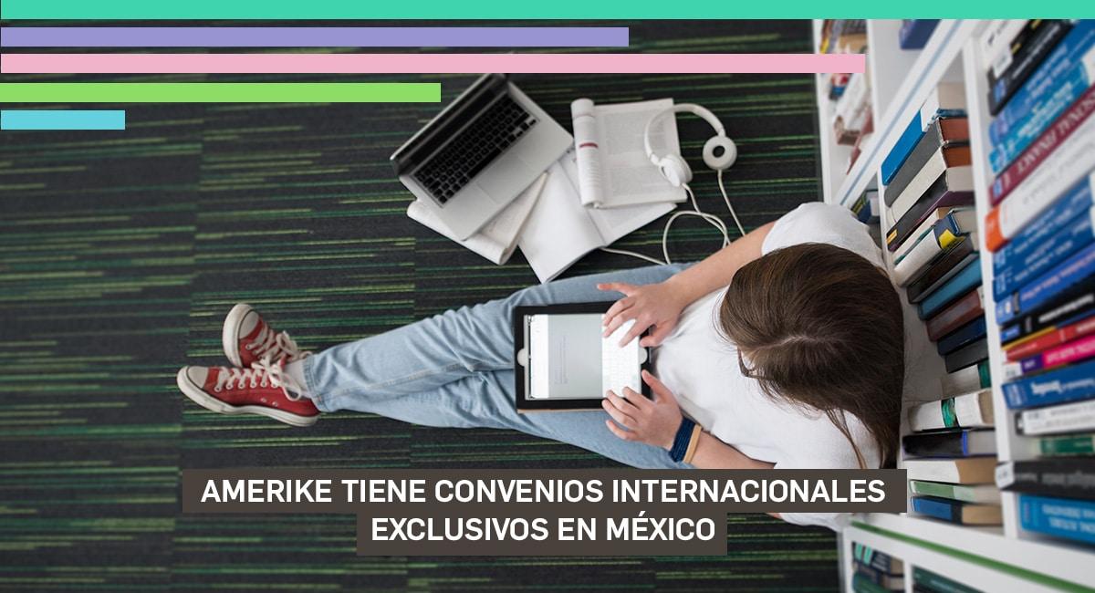 Amerike Tiene Convenios Internacionales Exclusivos En México