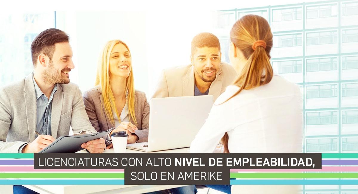 Licenciaturas Con Alto Nivel De Empleabilidad, Solo En Amerike.