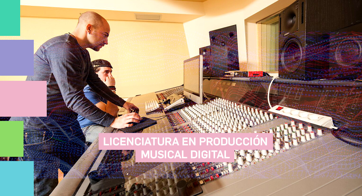 Licenciatura En Producción Musical Digital