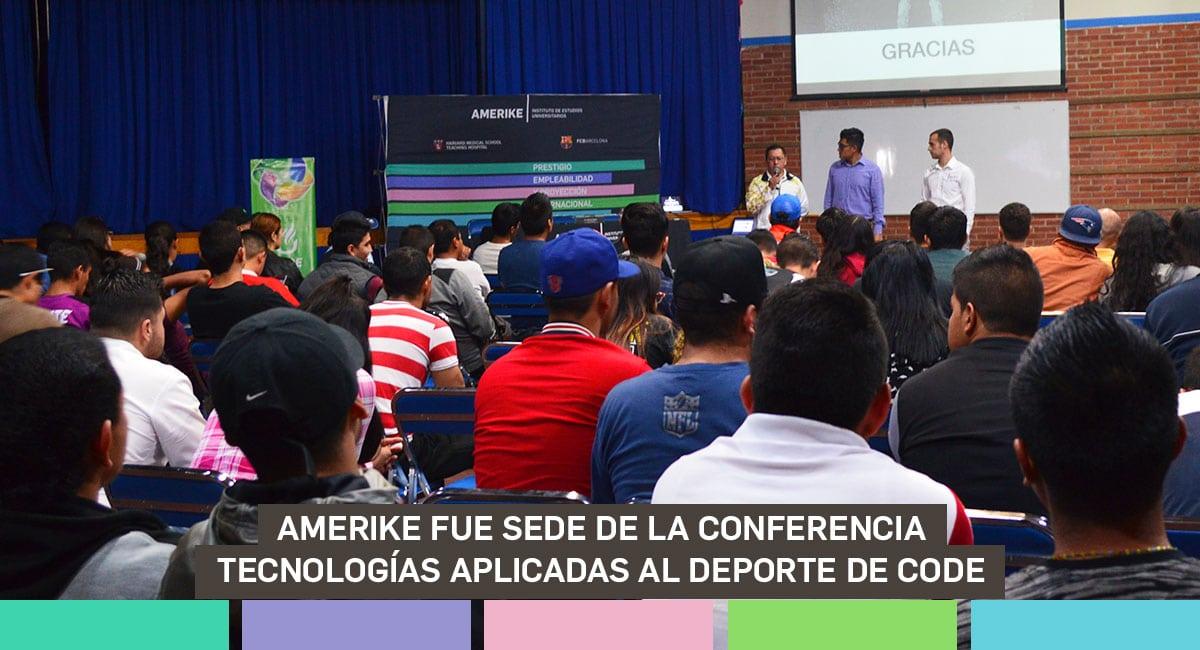 Conferencia Tecnologías Aplicadas Al Deporte, En Amerike