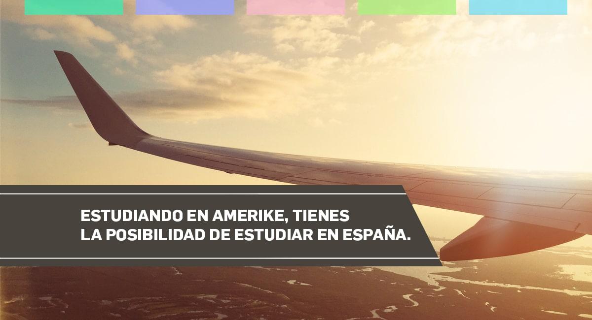 Estudiando En Amerike Tienes La Posibilidad De Estudiar En España