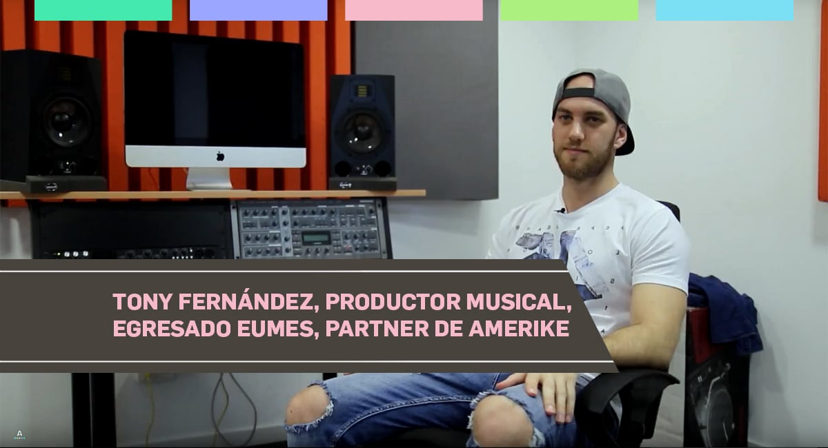 Tony Fernández, Productor Musical, Egresado De EUMES, Partner De Amerike
