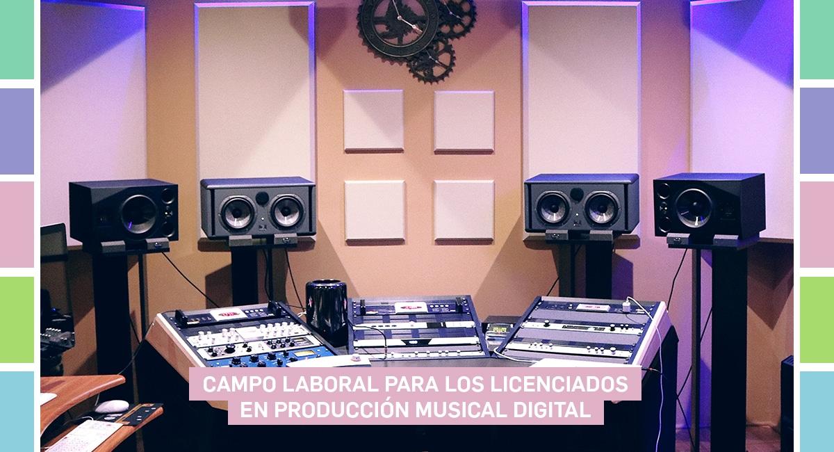 Campo Laboral Para Los Licenciados En Producción Musical Digital