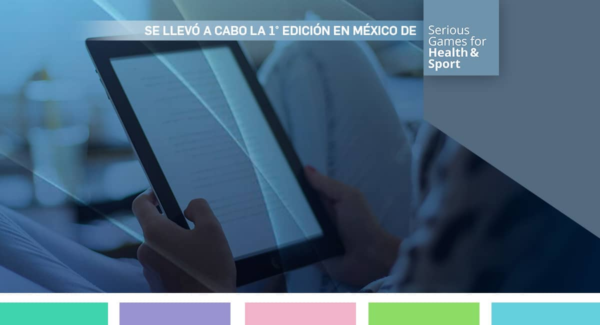 Se Llevó A Cabo La Primera Edición En México Del Curso Serious Games For Health And Sport