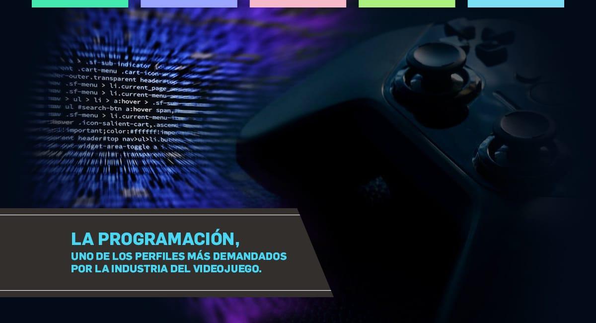 La Programación, Uno De Los Perfiles Más Demandados Por La Industria Del Videojuego