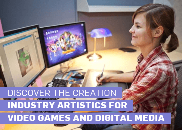 Creation Industry Artistics for Video Games and Digital Media
